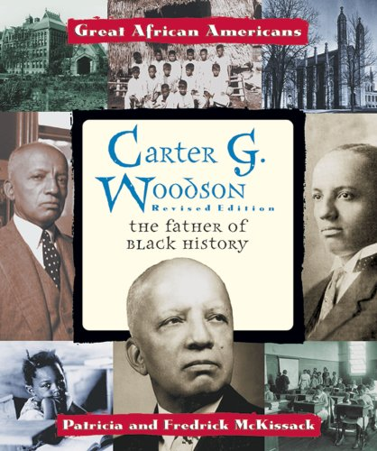 9780894903090: Carter G. Woodson: The Father of Black History (Great African Americans Series)