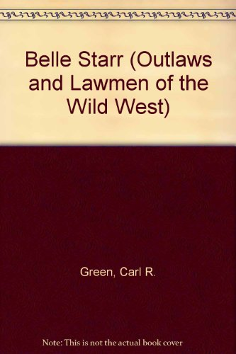 9780894903632: Belle Starr (Outlaws and Lawmen of the Wild West)