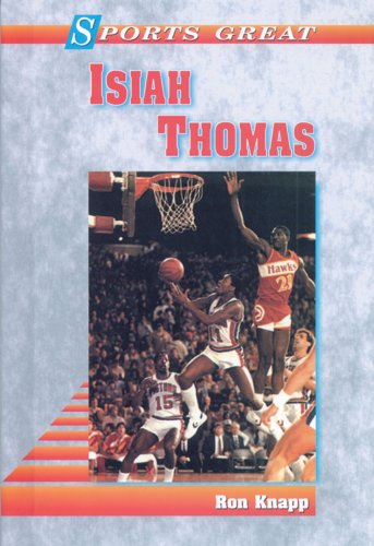 9780894903748: Sports Great Isaiah Thomas (Sports Great Books)