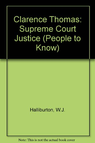 9780894904141: Clarence Thomas: Supreme Court Justice (People to Know)