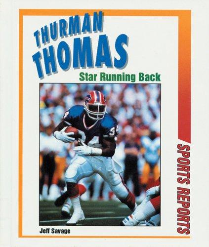 9780894904455: Thurman Thomas: Star Running Back (Sport Reports)
