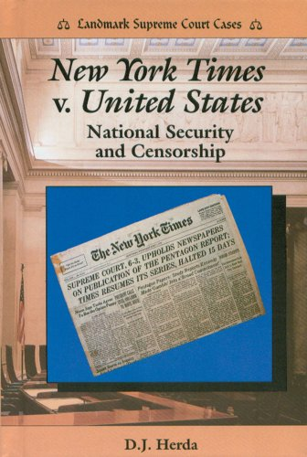 9780894904905: New York Times V. United States: National Security and Censorship (Landmark Supreme Court Cases)