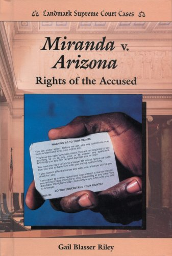9780894905049: Miranda V. Arizona: Rights of the Accused (Landmark Supreme Court Cases)