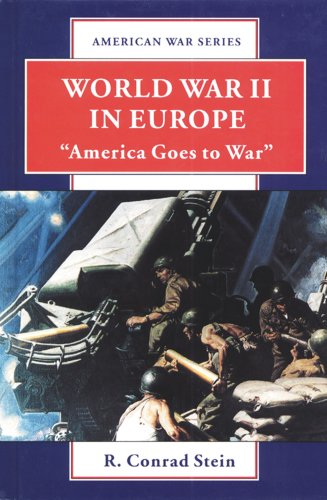 9780894905254: World War II in Europe: America Goes to War (American War Series)