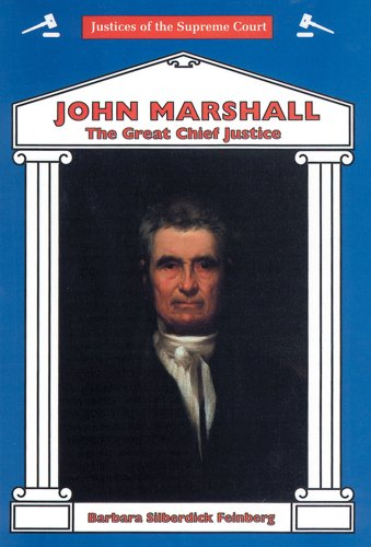 9780894905599: John Marshall: The Great Chief Justice (Justices of the Supreme Court)