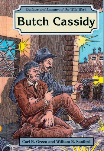 Butch Cassidy (Outlaws and Lawmen of the: Green, Carl R.,