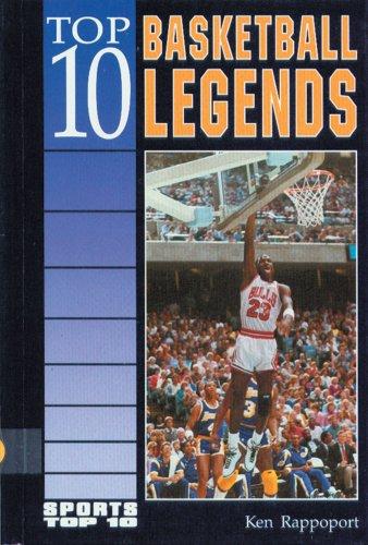 9780894906107: Top 10 Basketball Legends (Sports Top 10)
