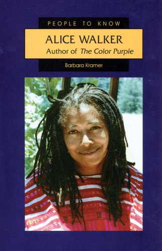 Alice Walker: Author of the Color Purple (People to Know) - Barbara Kramer