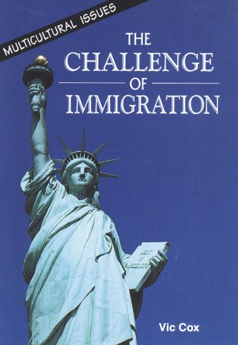 The Challenge of Immigration (Multicultural Issues): Cox, Vic