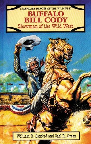 Buffalo Bill Cody: Showman of the Wild: Sanford, William R.,