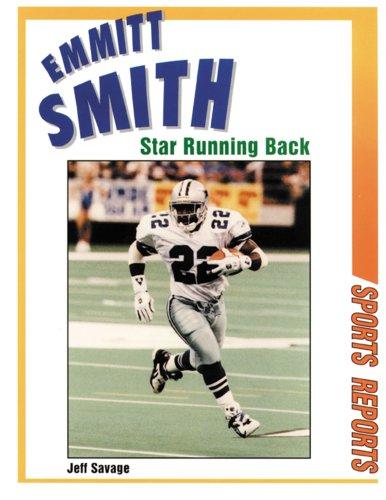9780894906534: Emmitt Smith: Star Running Back (Sports Reports)