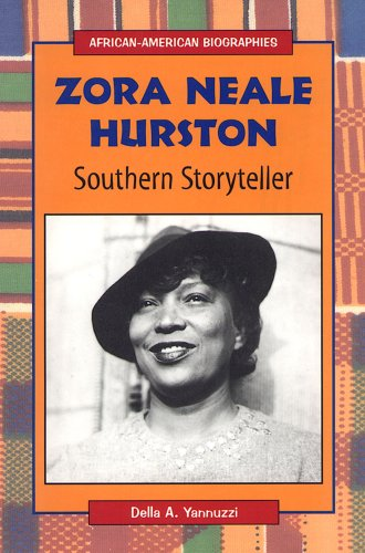 Zora Neale Hurston: Southern Storyteller (African-American Biographies (Raintree Paperback)): Della...