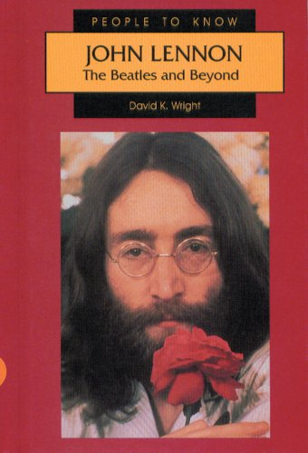 9780894907029: John Lennon: The Beatles and Beyond (People to Know)