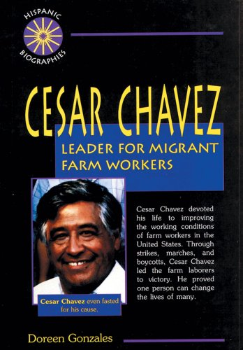 9780894907609: Cesar Chavez: Leader for Migrant Farm Workers (Hispanic Biographies)