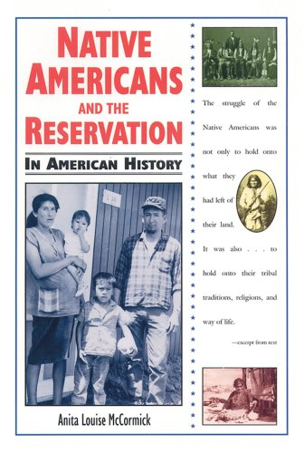 9780894907692: Native Americans and the Reservation in American History