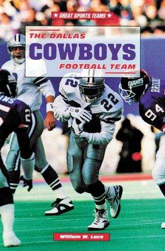 9780894907913: The Dallas Cowboys Football Team (Great Sports Teams)