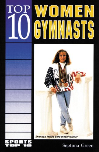 9780894908095: Top 10 Women Gymnasts (Sports Top, 10)