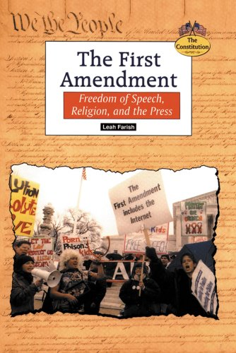 9780894908972: The First Amendment: Freedom of Speech, Religion, and the Press (Constitution (Springfield, Union County, N.J.).)