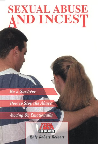 9780894909160: Sexual Abuse and Incest (Teen Issues)