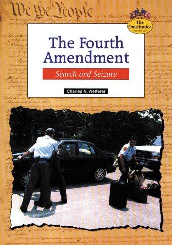 9780894909245: The Fourth Amendment: Search and Seizure (Constitution)