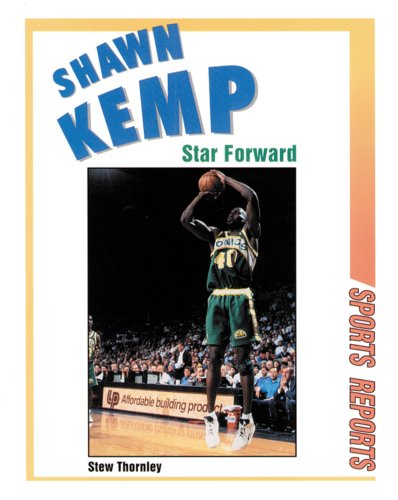 9780894909290: Shawn Kemp: Star Forward (Sports Reports)