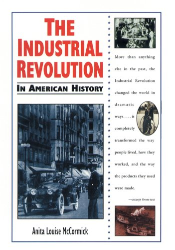 9780894909856: The Industrial Revolution in American History