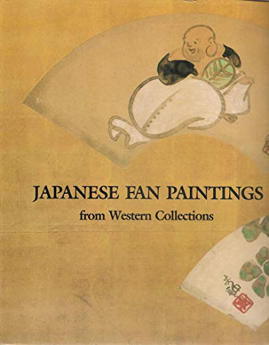 Japanese fan painting from Western Collections.: Gitter,Kurt A. (Selection and Introductory Essay ...