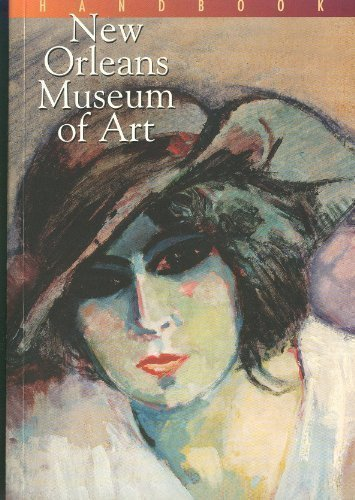9780894940514: New Orleans Museum of Art: Handbook of the Collection