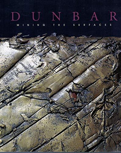 Dunbar: Mining the Surfaces: Edward Lucie-Smith