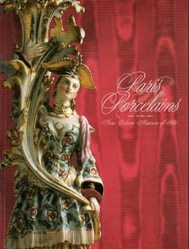 9780894940712: Paris porcelains in the New Orleans Museum of Art