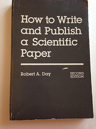 9780894950223: How to Write and Publish a Scientific Paper (The Professional writing series)