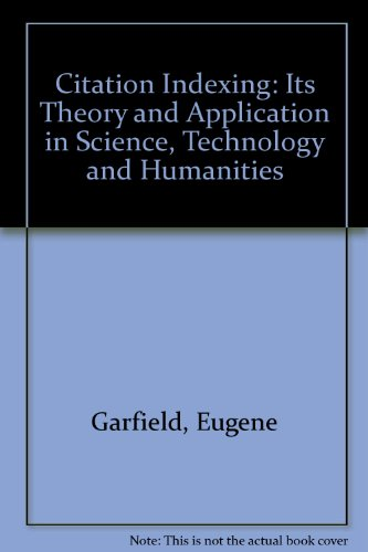 9780894950247: Citation indexing, its theory and application in science, technology, and humanities