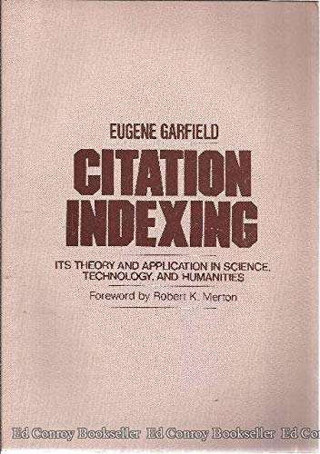 9780894950254: Citation Indexing, Its Theory and Application in Science, Technology, and Humanities