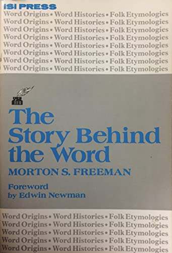 The Story Behind the Word : The Professional Writing Series