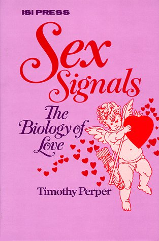 9780894950490: Sex Signals: The Biology of Love