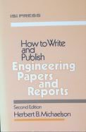 9780894950568: How to write and publish engineering papers and reports (The Professional writing series)