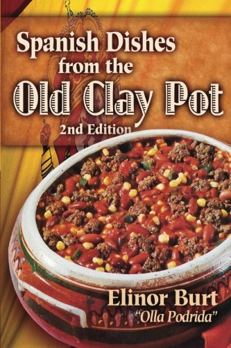 9780894960017: Spanish Dishes from the Old Clay Pot: Olla Podrida (Cookery Series)