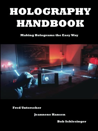 9780894960161: Holography Handbook: Making Holograms the Easy Way