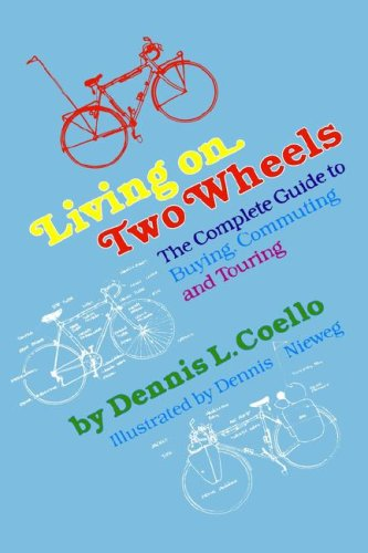 Living on Two Wheels: Coello, Dennis