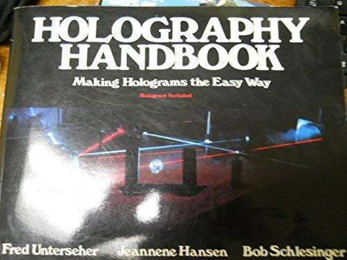 9780894960574: Holography Handbook: Making Holograms the Easy Way