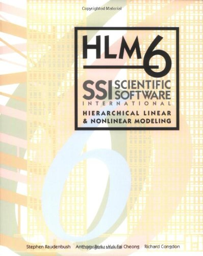 9780894980541: HLM 6: Hierarchical Linear and Nonlinear Modeling