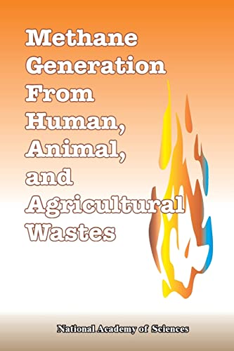Methane Generation from Human, Animal, and Agricultural: National Academy of