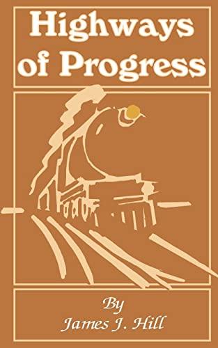 9780894990250: Highways of Progress
