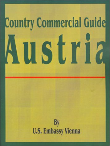 9780894990380: Country Commercial Guide: Austria (Country Commercial Guides)
