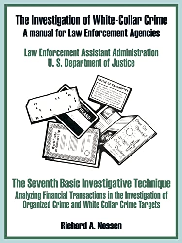 9780894991455: The Investigation of White-Collar Crime: A Manual for Law Enforcement Agencies