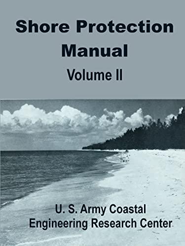 Shore Protection Manual, Vol. 2: U S. Army