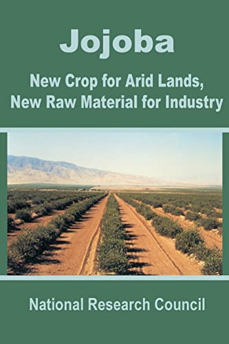 9780894991882: Jojoba: New Crop for Arid Lands, New Raw Material for Industry