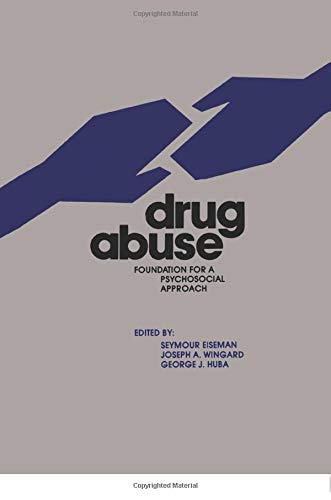 9780895030399: Drug Abuse: Foundation for a Psychosocial Approach