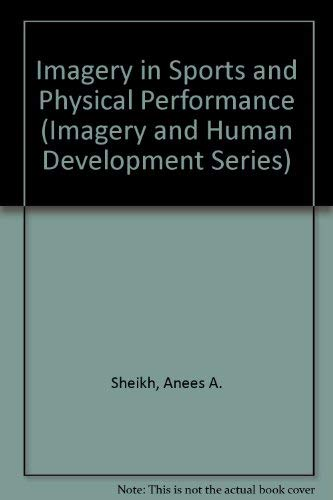 9780895030795: Imagery in Sports and Physical Performance