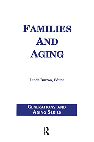 9780895031143: Families and Aging (Generations and Aging)